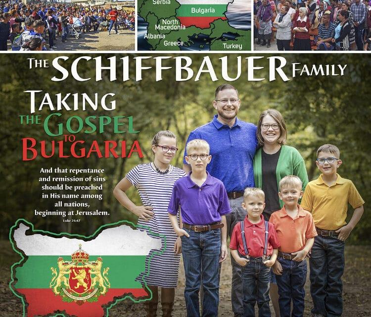 Missionary Daniel Schiffbauer – Taking the Gospel to Bulgaria